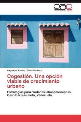 Cogestion. Una Opcion Viable de Crecimiento Urbano