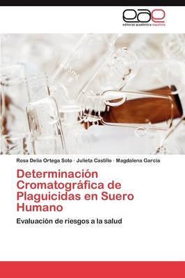 Determinacion Cromatografica de Plaguicidas En Suero Humano