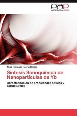 Sintesis Sonoquimica de Nanoparticulas de Yb