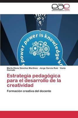 Estrategia Pedagogica Para El Desarrollo de la Creatividad