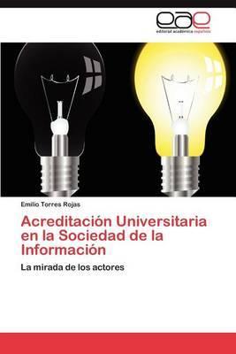 Acreditacion Universitaria En La Sociedad de La Informacion