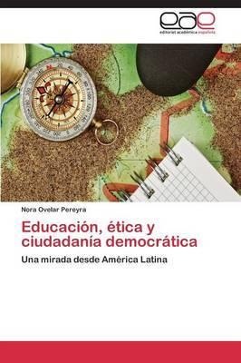 Educacion, Etica y Ciudadania Democratica