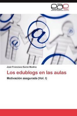 Los Edublogs En Las Aulas
