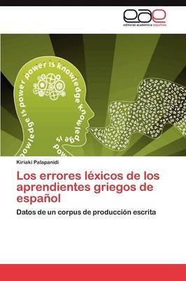 Los Errores Lexicos de Los Aprendientes Griegos de Espanol