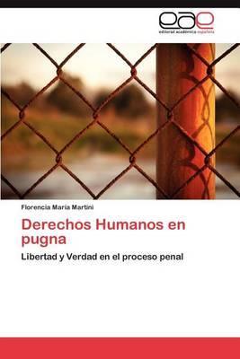 Derechos Humanos En Pugna