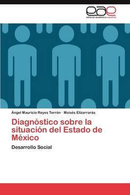 Diagnostico Sobre La Situacion del Estado de Mexico