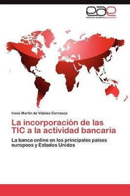 La Incorporacion de Las Tic a la Actividad Bancaria