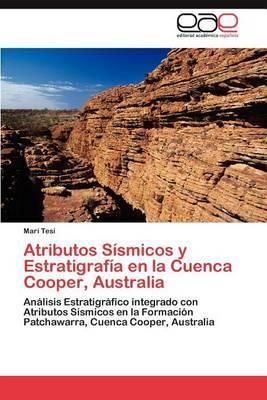 Atributos Sismicos y Estratigrafia En La Cuenca Cooper, Australia