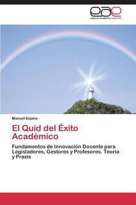 El Quid del Exito Academico