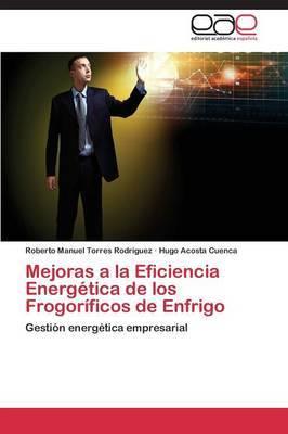Mejoras a la Eficiencia Energetica de Los Frogorificos de Enfrigo