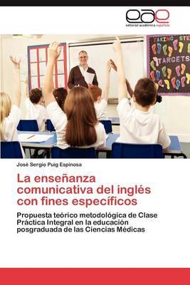 La Ensenanza Comunicativa del Ingles Con Fines Especificos