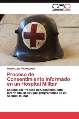 Proceso de Consentimiento Informado En Un Hospital Militar