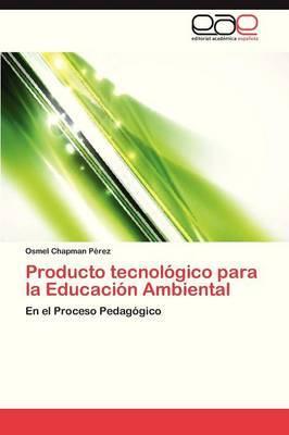 Producto Tecnologico Para La Educacion Ambiental