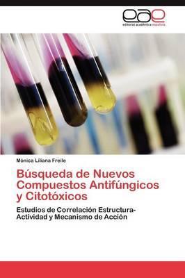 Busqueda de Nuevos Compuestos Antifungicos y Citotoxicos