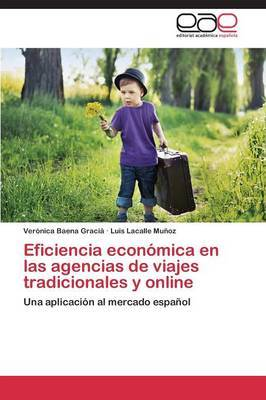 Eficiencia Economica En Las Agencias de Viajes Tradicionales y Online