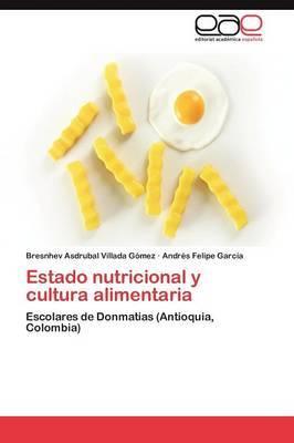 Estado Nutricional y Cultura Alimentaria