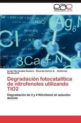 Degradacion Fotocatalitica de Nitrofenoles Utilizando Tio2