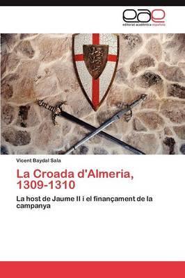 La Croada D'Almeria, 1309-1310