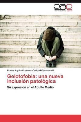Gelotofobia: Una Nueva Inclusion Patologica