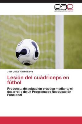 Lesion del Cuadriceps En Futbol