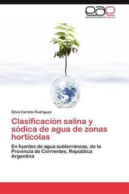Clasificacion Salina y Sodica de Agua de Zonas Horticolas