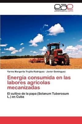 Energia Consumida En Las Labores Agricolas Mecanizadas