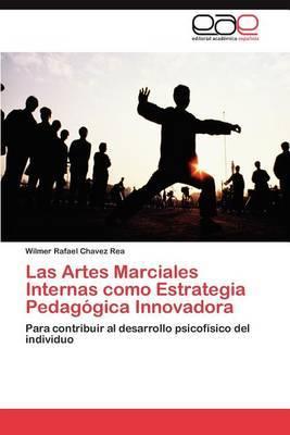 Las Artes Marciales Internas Como Estrategia Pedagogica Innovadora