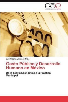 Gasto Publico y Desarrollo Humano En Mexico