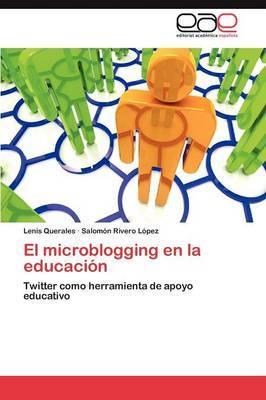El Microblogging En La Educacion