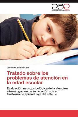 Tratado Sobre Los Problemas de Atencion En La Edad Escolar