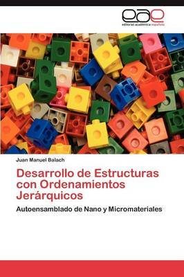 Desarrollo de Estructuras Con Ordenamientos Jerarquicos
