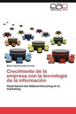 Crecimiento de La Empresa Con La Tecnologia de La Informacion