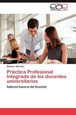 Practica Profesional Integrada de Los Docentes Universitarios