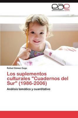 Los Suplementos Culturales Cuadernos del Sur (1986-2006)