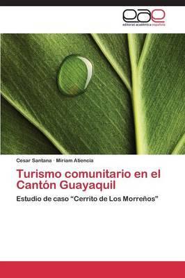 Turismo Comunitario En El Canton Guayaquil