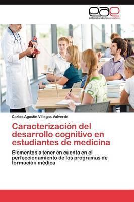 Caracterizacion del Desarrollo Cognitivo En Estudiantes de Medicina