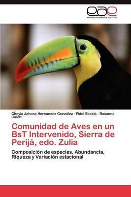 Comunidad de Aves En Un Bst Intervenido, Sierra de Perija, EDO. Zulia