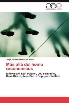 Mas Alla del Homo Conomicus