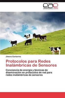 Protocolos Para Redes Inalambricas de Sensores