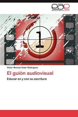 El Guion Audiovisual