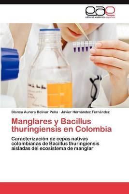 Manglares y Bacillus Thuringiensis En Colombia