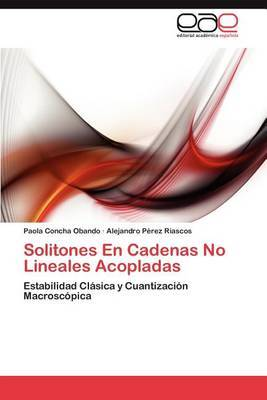 Solitones En Cadenas No Lineales Acopladas