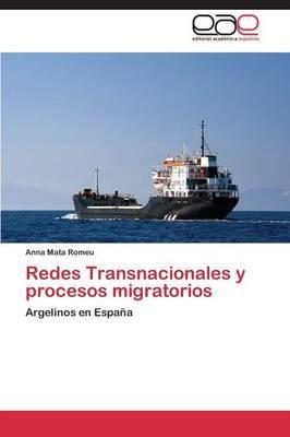 Redes Transnacionales y Procesos Migratorios