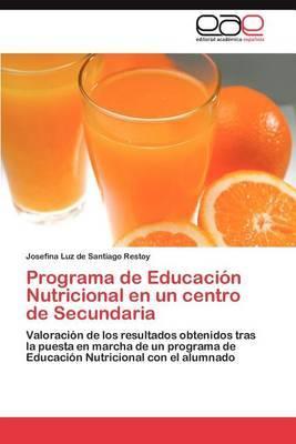 Programa de Educacion Nutricional En Un Centro de Secundaria
