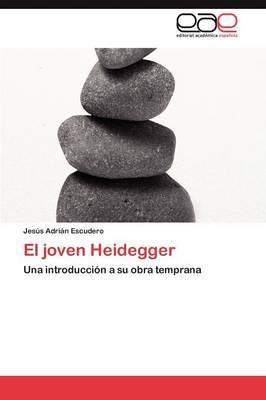 El Joven Heidegger