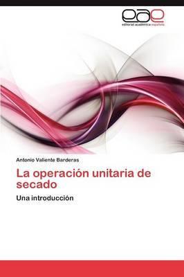 La Operacion Unitaria de Secado