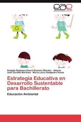 Estrategia Educativa En Desarrollo Sustentable Para Bachillerato
