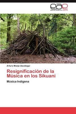 Resignificacion de La Musica En Los Sikuani