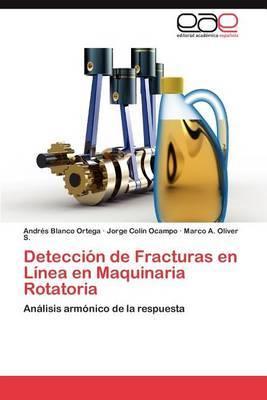 Deteccion de Fracturas En Linea En Maquinaria Rotatoria