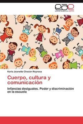 Cuerpo, Cultura y Comunicacion